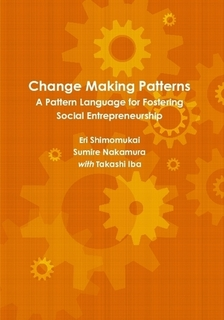 Change Making Patterns: A Pattern Language for Fostering Social Entrepreneurship
