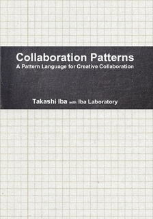 Collaboration Patterns: A Pattern Language for Creative Collaborations