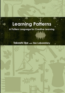 Learning Patterns: A Pattern Language for Creative Learning