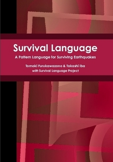 Survival Language: A Pattern Language for Surviving Earthquakes